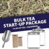 Bulk Tea Start-Up Package - 8 Teas